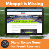 Mbappé is Missing!!! - digital escape game for French learners