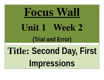 Mc Graw Hill -Focus Wall Unit 1 Wk 2 Second Day, First Impressions