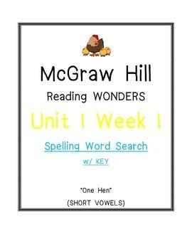 """Mc Graw Hill Reading Wonders Unit 1 Week 1 SPELLING WORD SEARCH """"One Hen"""""""