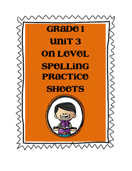 Mc Graw-Hill WONDERS Grade 1 Unit 3 Spelling On Level