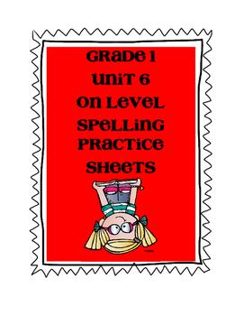 WONDERS Grade 1 Unit 6 Spelling On Level