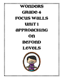 WONDERS Grade 4 Unit 1 Focus Walls