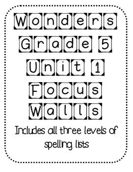 WONDERS Grade 5 Unit 1 Focus Walls