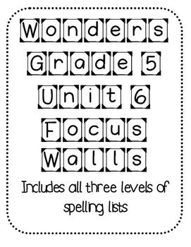 WONDERS Grade 5 Unit 6 Focus Walls