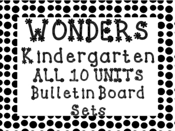 WONDERS Kindergarten ALL 10 UNITS  Bulletin Board Set