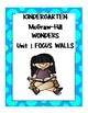 Mc Graw-Hill WONDERS Kindergarten ALL UNITS Focus Walls