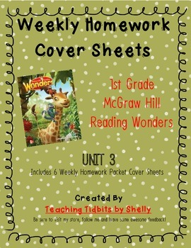 Reading Wonders - 1st Grade Weekly Homework Cover Sheets - Unit 3
