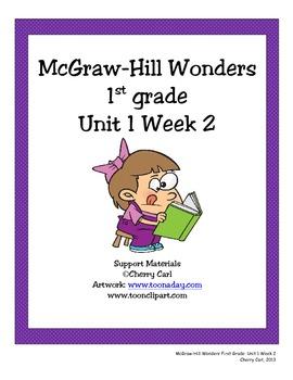 Mc-Graw Hill Wonders First Grade Unit 1 Week 2