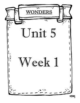 Mc Graw-Hill Wonders Grade 3 Unit 5 Objectives Weeks 1-5