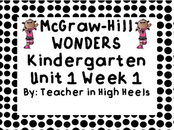 Mc Graw-Hill Wonders KINDERGARTEN Unit 1 Week 1 Bulletin Board Sample