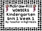 Wonders KINDERGARTEN Unit 1 Week 1 Bulletin Board Sample