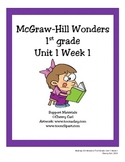 Mc-Graw Hill Wonders Support Materials Unit 1 Week 1