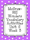 Mc-Graw Hill Wonders Unit 5, Week 3 Vocabulary Set