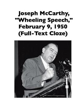 "McCarthyism: Joseph McCarthy, ""Wheeling Speech,"" 1950 (Full-Text Cloze)"