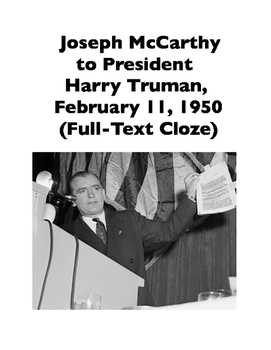 McCarthyism: Joseph McCarthy to Truman, 11 February 1950 (Full-Text Cloze)