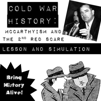 McCarthyism Lesson Plan and Red Scare Simulation