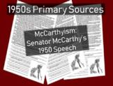 McCarthyism Primary Source with guiding Questions (Senator McCarthy 1950 speech)