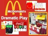 McDonald's Dramatic Play