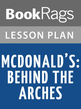 McDonald's: Behind the Arches Lesson Plans