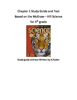 McGraw-Hil Science Chapter 1 Study Guide and Test
