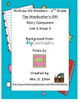 "McGraw-Hill 2nd Grade Wonders U4 W5 ""The Woodcutter's Gift"""