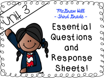 Wonders 3rd grade Unit 3 essential questions