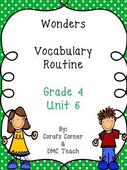 Wonders 4th Grade Vocabulary BUNDLE Unit 6