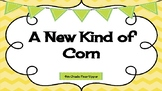 McGraw-Hill Wonders A New Kind of Corn Mentor Sentence