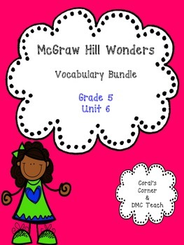 Wonders 5th Grade Vocabulary BUNDLE Unit 6