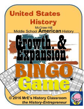McGraw-Hill American HISTORY Growth & Expansion BINGO game