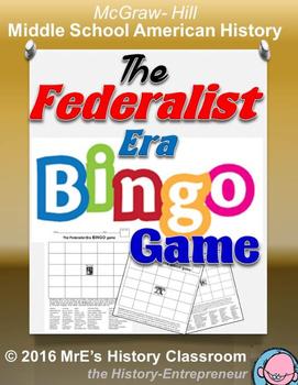 McGraw-Hill American HISTORY  The Federalist Era BINGO game