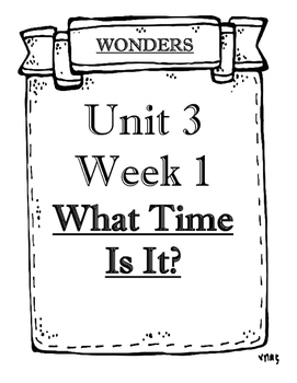 McGraw-Hill Wonders Grade 1 Objectives Unit 3 Weeks 1 to 5