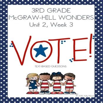 """McGraw Hill, Grade 3, Unit 2, Week 3: """"VOTE"""""""