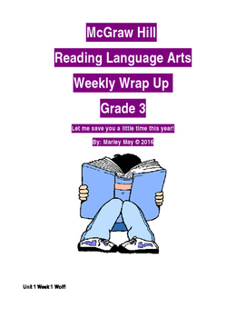 McGraw Hill Grade 3 Weekly Reading Spelling/Voc./Skills and Concepts Wrap Up