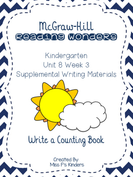 McGraw Hill Kindergarten Reading Wonders Unit 8 Week 3 Writing