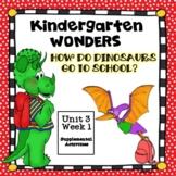 McGraw-Hill Kindergarten Wonders How Do Dinosaurs Go to Sc