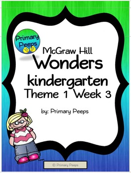 McGraw Hill Kindergarten Wonders Theme 1 Week 3 lessons