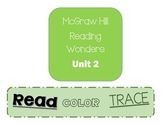 McGraw Hill Reading Wonder Read, Color and Trace U2