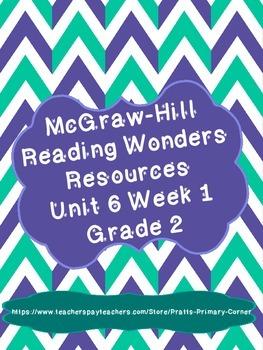 Reading Wonders Unit 6 Week 1 Activities 2nd Grade