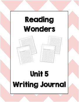 McGraw Hill Reading Wonders 2nd Grade Writing Journal Unit 5
