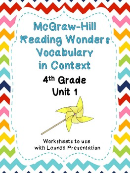 McGraw Hill Reading Wonders Context Clues Worksheets Unit 1- 4th Grade