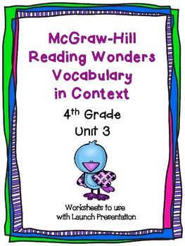 McGraw Hill Reading Wonders Context Clues Worksheets Unit 3- 4th Grade