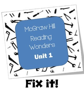McGraw Hill Reading Wonders Fix It!