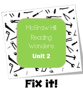 McGraw-Hill Reading Wonders Fix It! Unit 2