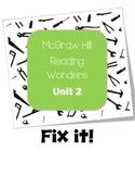 McGraw-Hill Reading Wonders Fix It! Unit 2
