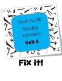 McGraw Hill Reading Wonders Fix It Unit 5