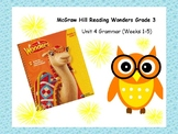 McGraw-Hill Reading Wonders Grade 3 Grammar Unit 4 BUNDLE