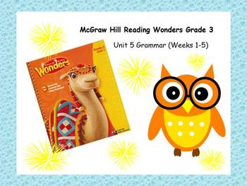 McGraw-Hill Reading Wonders Grade 3 Grammar Unit 5 BUNDLE