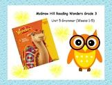 McGraw-Hill Reading Wonders Grade 3 Grammar Unit 5 BUNDLE