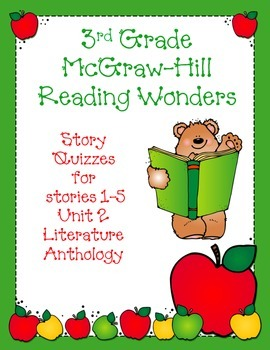 3rd Grade McGraw-Hill Reading Wonders Unit 2 Vocabulary & Story Quizzes